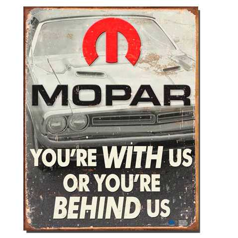 1647-Mopar-Youre-with-us-tin-Sign.jpg