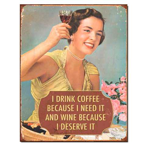 1835-I-Drink-Coffee-Because-I-need-it-Tin-Sign.jpg