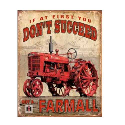 Farmall-If-at-first-You-Dont-Succeed-Retro-Tin-Sign-1742.jpg