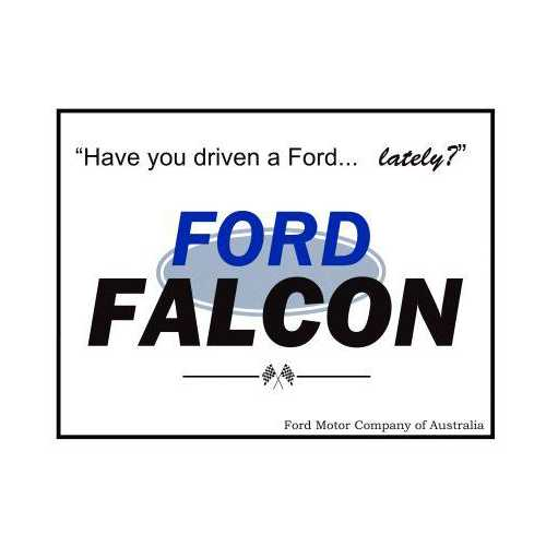 Ford-Falcon-Have-you-driven-a-Ford-lately-Tin-Sign-14.jpg