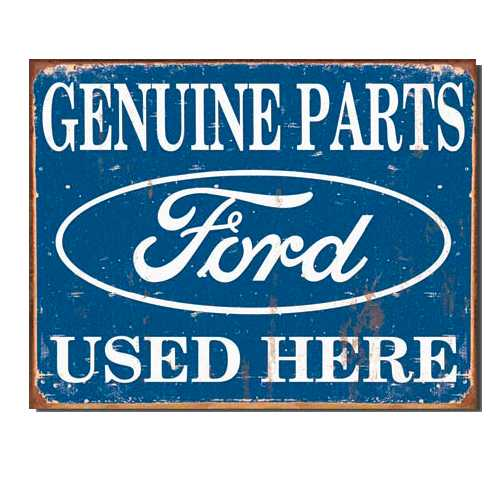 Ford-Genuine-Parts-Used-Here-Reprodcution-Tin-Sign-1422.jpg
