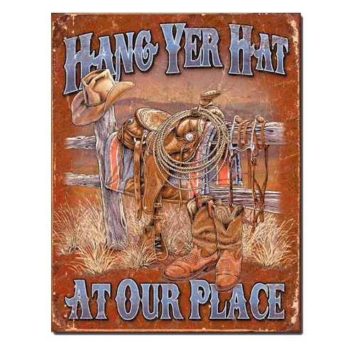 Hang-Yer-Hat-at-our-Place-Retro-Tin-Sign-1703.jpg