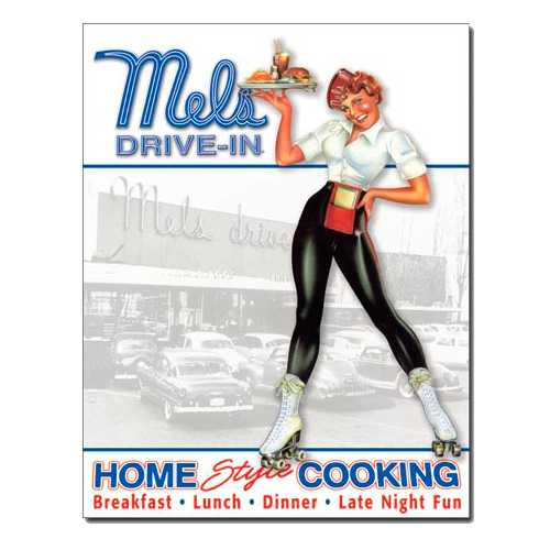 Mels-Drive-in-Home-Cooking-Retro-Tin-Sign-1676.jpg