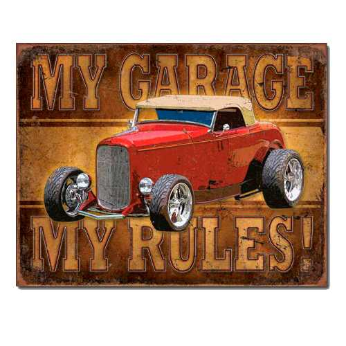 My-Garage-My-Rules-Rod-Tin-Sign-1761.jpg