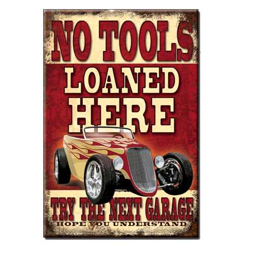 No-Tools-Loaned-Here-Magnet-M1762.jpg