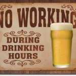 No-Working-During-Drinking-Hours-1795.jpg