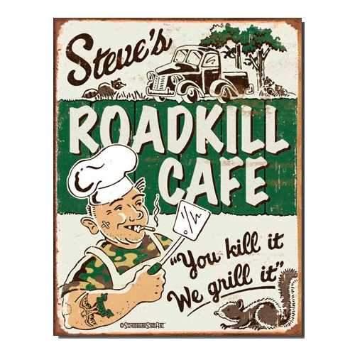 Steves-Roadkill-Cafe-Retro-Tin-Sign-1416.jpg