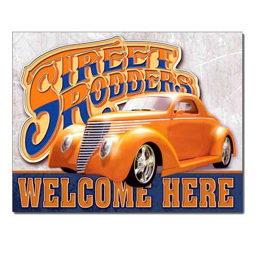 Street-Rodders-Welcome-Here-Tin-Sign-1779.jpg