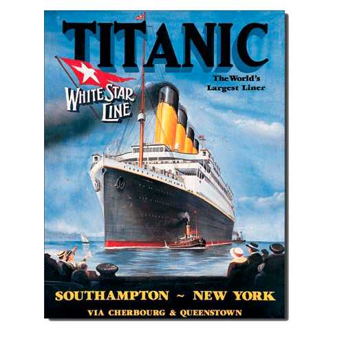 Titanic-The-Worlds-Largest-Liner-Tin-Sign-680.jpg