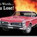 Two-words-you-lose-GTO-767.jpg
