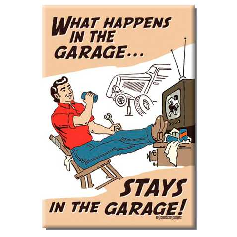 What-Happens-in-the-Garage-Magnet-M1496.jpg