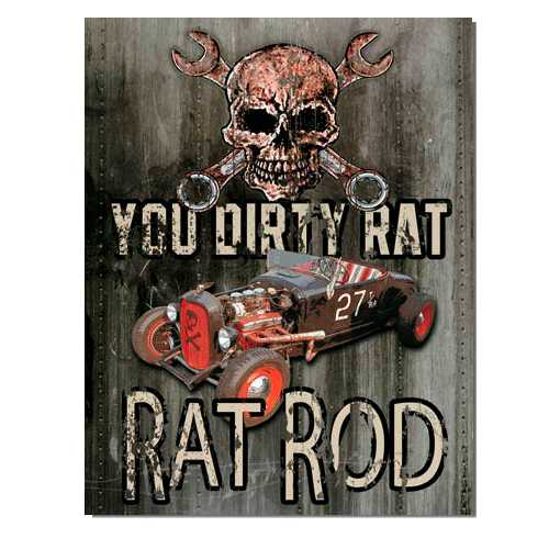 You-Dirty-Rat-Rod-Tin-Sign-1538.jpg