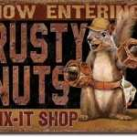 NOW ENTERING RUSTY NUTS FIX IT SHOP TIN SIGN