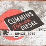 CUMMINS DEPENDABLE DIESEL REPRODUCTION TIN SIGN