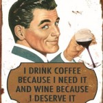 RETRO WINE COFFEE MAN TIN SIGN