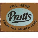 PRATTS FROM THE GOLDEN PUMP TIN SIGN
