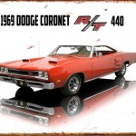 1969 DODGE CORONET TIN SIGN