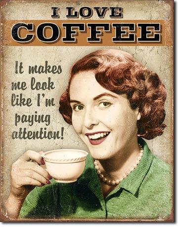 I Love Coffee Retro Tin Sign Mainly Nostalgic Retro
