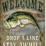 FISHING TIN SIGN WELCOME