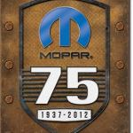 MOPAR 75 YEARS 1937 - 2012 RETRO TIIN SIGN
