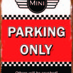MINI PARKING ONLY RETRO TIN SIGN