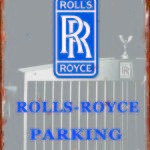 ROLLS ROYCE PARKING TIN SIGN