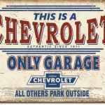 CHEVY GARAGE ONLY RETRO TIN SIGN