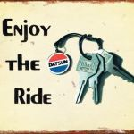 ENJOY THE RIDE DATSUN TIN SIGN