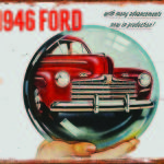 FORD TRUCK 1946 TIN SIGN