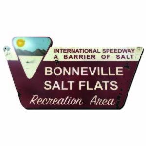 BONNEVILLE SALT FLATS RACING METAL SIGN.