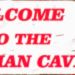 SMALL RETRO TIN SIGN WELCOME TO THE WOMAN CAVE