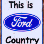 This is Ford Country tin sign.