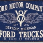 FORD TRUCKS 100 Years of Toughness Tin Sign