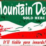 MOUNTAIN DEW RETRO TIN SIGN