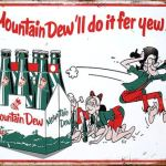 MOUNTAIN DEW TIN SIGN