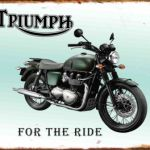 Triumph Motorcycle For the Ride Tin Sign  Measures 405mm x 320mm  Made in New Zealand