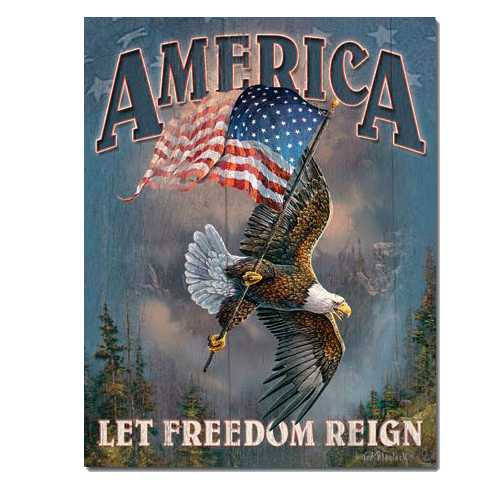 America-Let-Freedom-Reign-Tin-Sign-1668.jpg
