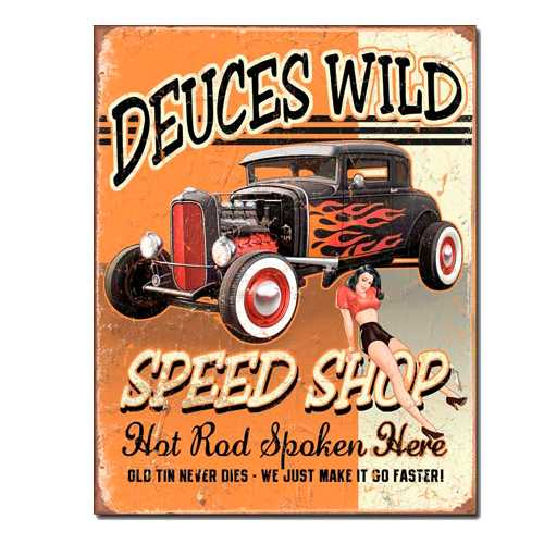 Deuces-Wild-Speed-Shop-Retro-Tin-Sign-1688.jpg