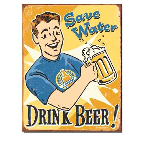 Save-Water-Drink-Beer-Retro-Tin-Sign-1657.jpg