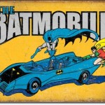 BATMAN & ROBIN RETRO TIN SIGN FEATURING THE BATMOBILE.